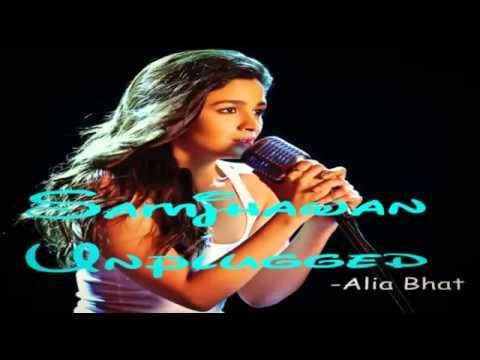Alia Bhatt Main Tenu Samjhawan Ki Unplugged New Song 2014 video