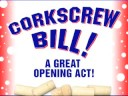 Introducing Corkscrew Bill