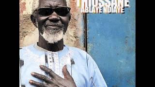 """Ablaye Ndiaye """"Thiossane"""" - Arawane Ndiaye"""