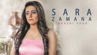 Sara Zamana: Raashi Sood (Full Song) Navi Ferozepur Wala | HIten | Latest Punjabi Songs 2018
