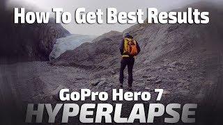 GoPro HERO 7    BEST HYPERLAPSE RESULTS with TIMEWARP