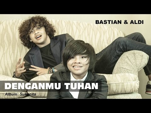 Denganmu Tuhan - Aldi & Bastian (coboy Junior -2) video
