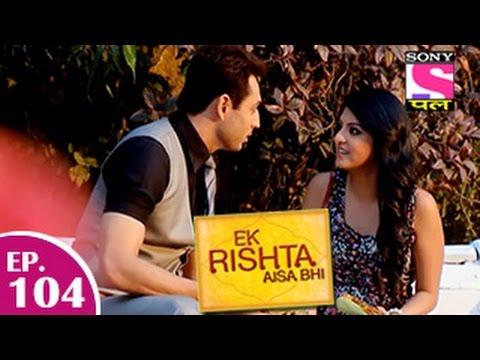 Ek Rishta Aisa Bhi - Ek Rishta Aisa Bhi - एक रिश्ता ऐसा भी - Episode 104 - 5th January 2015 video
