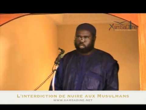 Oustaaz Oumar Sall - xamsadine.net  - L'interdiction de nuire aux Musulmans