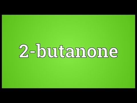 Header of 2-butanone