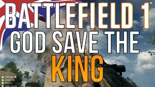 God Save the King - Battlefield 1