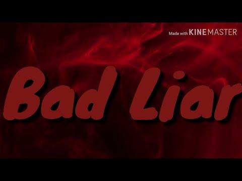 Bad Liar (20 sub special) MP3