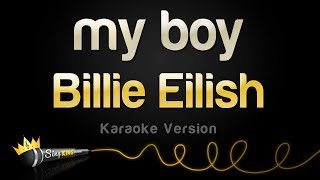 Billie Eilish - my boy (Karaoke Version)