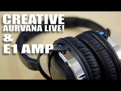 Creative Aurvana Live Headphones and E1 Amp Review