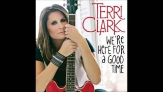 Watch Terri Clark Were Here For A Good Time video