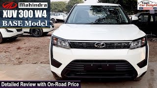 Mahindra XUV 300 Base Model W4 Detailed Review with On Road Price | Xuv300 W4 Model