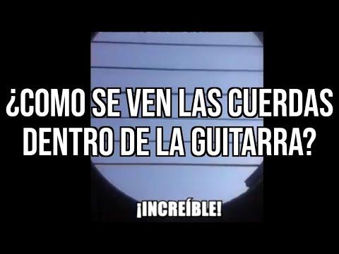 ¡Como Se Ven Las Cuerdas Dentro De La Guitarra!...¡Increíble! - Dave Prado