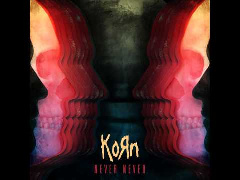 Korn - Never Never (new Single) - 2013- New Track Art video