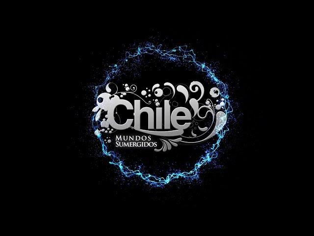 "Chile Mundos Sumergidos ""chile Mundos Sumergidos"""