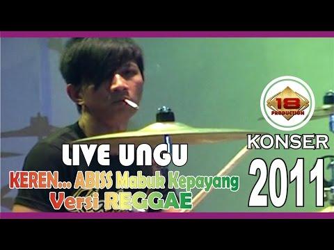 download lagu WOW KEREN !! UNGU BAWAKAN LAGU MABUK KEPAYANG VERSI REGGAE Live Konser gratis