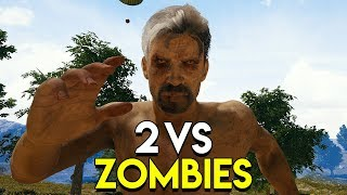 2 VS ZOMBIES - PlayerUnknown's Battlegrounds (PUBG)