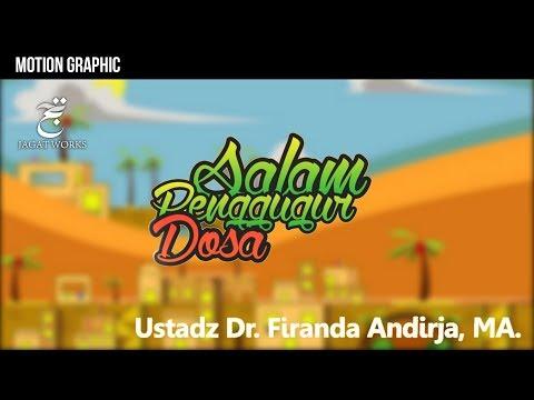 MOTION GRAPHIC : Salam Penggugur Dosa -  Ustadz Dr. Firanda Andirja, MA