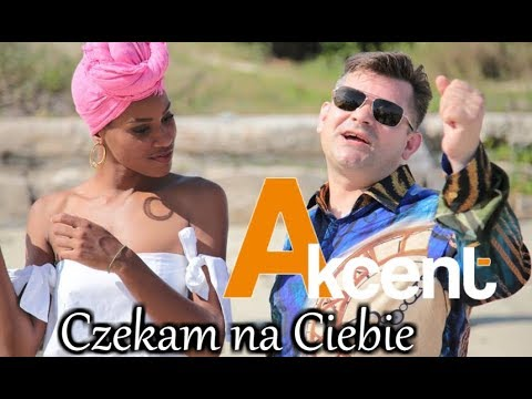 Akcent - Czekam Na Ciebie - Official Video 2017