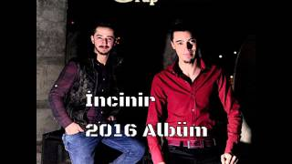 Grup Eren 2016 İncinir