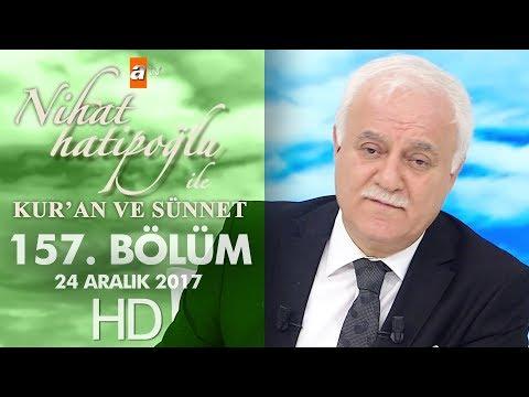 Nihat Hatipoğlu ile Kur'an ve Sünnet - 25 Aralık 2017