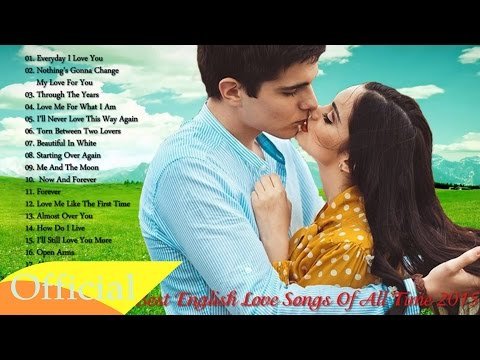 Best English Love Songs Of All Time 2016 - Best English Love Songs Ever