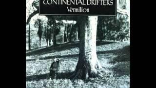 Watch Continental Drifters Drifters video