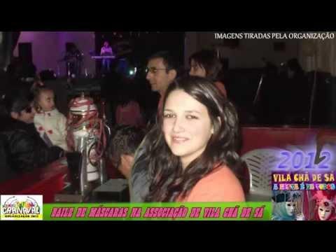 carnaval 2012 vila ch� de s�-A FESTA � DE TODOS-
