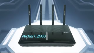 Introducing the TP-LINK Archer C2600 Dual Band Wi-Fi Gigabit Router with MU-MIMO