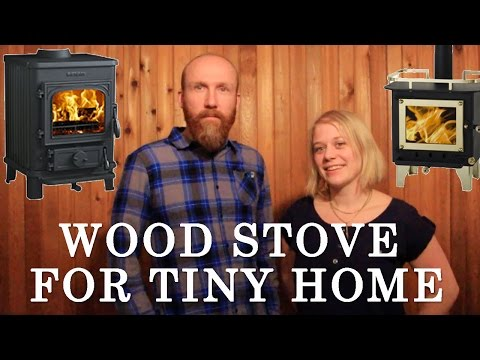 Why we choose wood and what wood stove we bought for our tiny home?