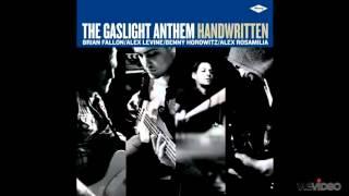 Watch Gaslight Anthem Too Much Blood video