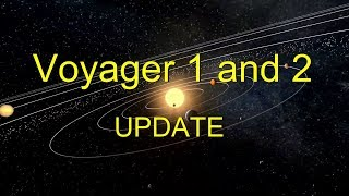 Voyager 1 and 2 - 2019 UPDATE Narrated Documentary