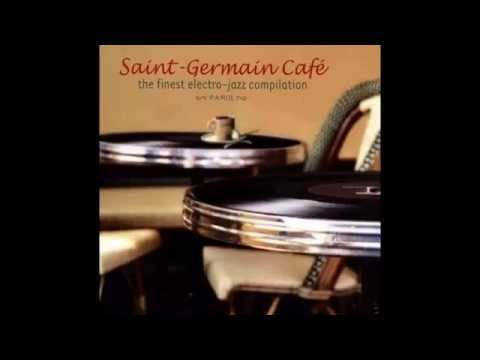 Saint Germain des Prés Café (Volume I)