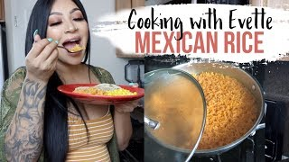 Cooking with Evette: THE PERFECT MEXICAN RICE    Ep. 1