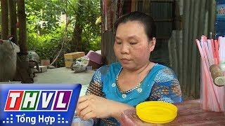 THVL | Thần tài gõ cửa – Kỳ 424: Chị Nguyễn Thị Bé Hai