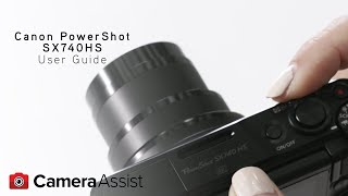 01. Canon PowerShot SX740 Tutorial – Introduction & User Guide