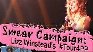 Smear Campaign: Lizz Winstead's #Tour4PP