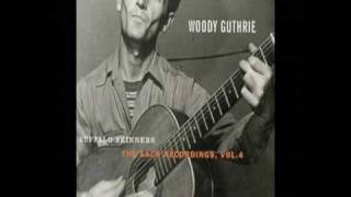 Watch Woody Guthrie Buffalo Skinners video