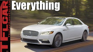 2017 Lincoln Continental: Everything You Ever Wanted to Know