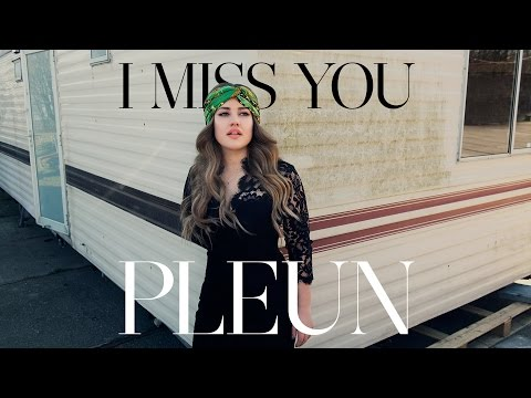 PLEUN - I Miss You (Official lyric video)