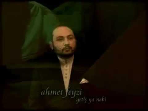 Ahmet Feyzi Yetiş Ya Nebi