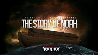 Video: Story of Noah - Merciful Servant