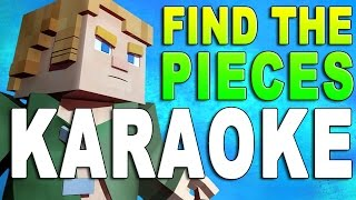 Find the Pieces KARAOKE - CaptainSparklez & TryHardNinja MINECRAFT SONG