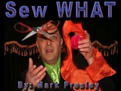 Sew WHAT By Mark Presley - Murphys Magic Trailer