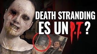 ¿DEATH STRANDING es un P.T. SILENT HILL? Conexiones, Referencias & Misterios