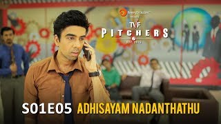 "TVF Pitchers in TAMIL | S01E05 - ""Adhisayam Nadanthathu"""