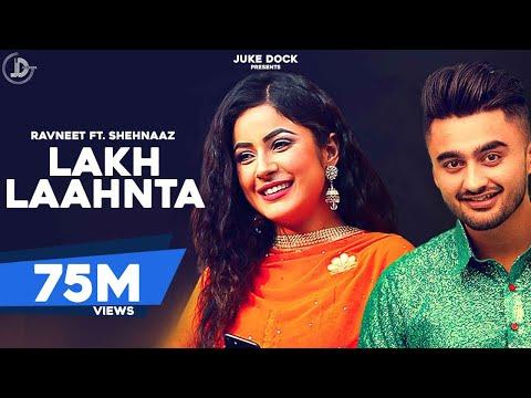 LAKH LAAHNTA - RAVNEET (Full Song) Gupz Sehra | Mawin Singh | Latest Punjabi Songs 2017 | Juke Dock
