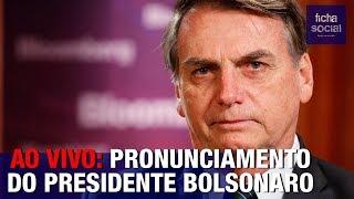 AO VIVO: PRONUNCIAMENTO DO PRESIDENTE JAIR BOLSONARO PARA A NAÇÃO BRASILEIRA