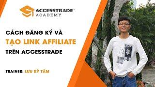 Hướng Dẫn Kiếm Tiền Online Uy Tín Với ACCESSTRADE 2018  | ACCESSTRADE Academy