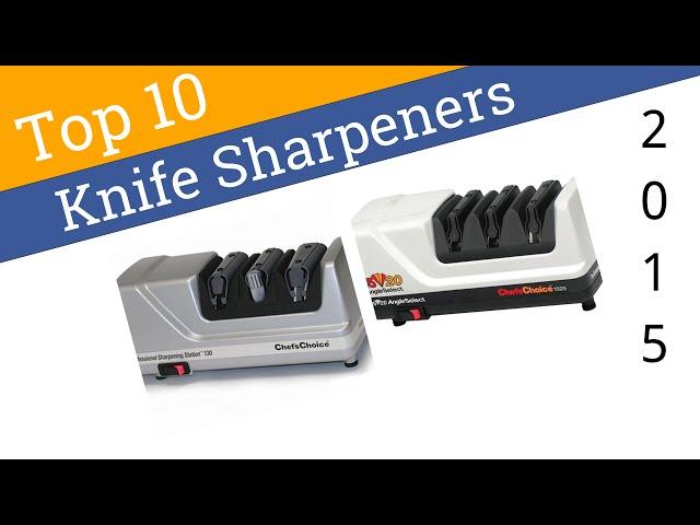 10 Best Knife Sharpeners 2015