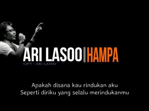 Download Ari Lasso - Hampa    Mp4 baru